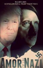 Amor de un nazi (Hitler x Trump) by Bella_Hartly_hearts