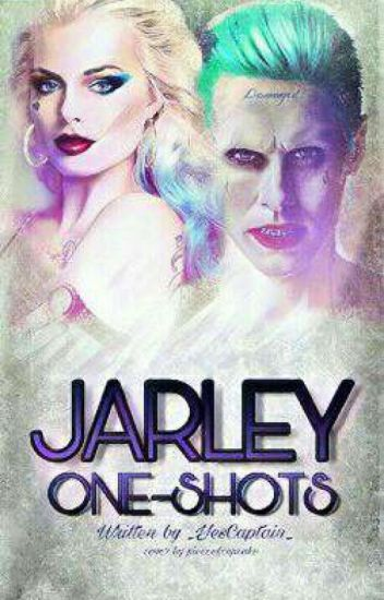 Jarley One-shots