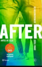 After 5 Antes de ella (Terminado) by Cmqcmq_