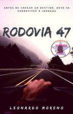 [Conto] Rodovia 47 by LeoMoreno88