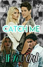 Catch Me If You Can  by _Katniss_Luna_