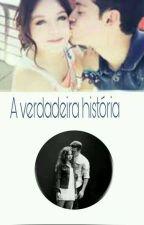 Verdadeira História (Ruggarol) by MeninaDelivery9