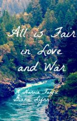 All is Fair in Love and War by GianaLynn