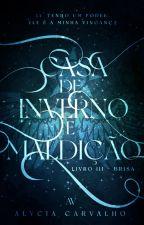 Brisa   Livro III - Saga Invernal by TalvezEscritora