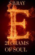 21 Grams of Soul (Primeros capítulos sin color) by ImSBRay