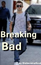 Breaking Bad { A Nathan Sykes Bad Boy Story } by Bieberstratfoxd