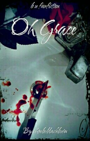 Oh Grace by phoebeblackburn