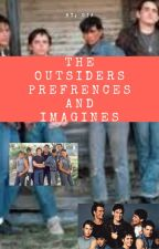 Outsiders Preferences and Imagines by theamazinggia