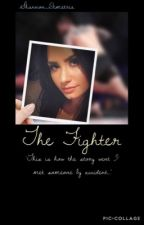 The Fighter  by Shannon_Demetria