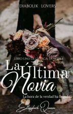La Última Novia | Diabolik Lovers| by LadyLizzy7