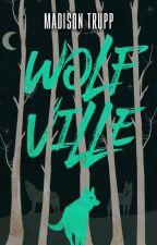Wolfville (✔) by MadisonTrupp