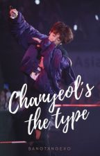 • Chanyeol is the type⚡️• by Bangtxngexo