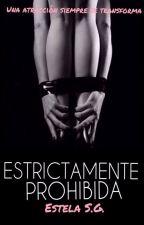 Estrictamente Prohibida © by GREstrella