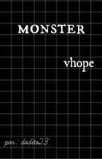 MONSTER; vhope by dodito23