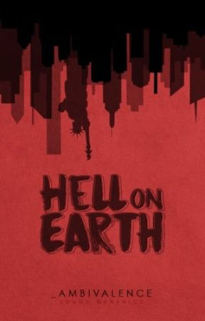 Hell on Earth  by _ambivalence