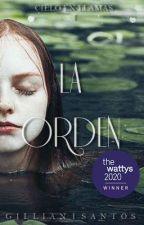 """""""La Orden"""" [Cielo en llamas #1] by GillianISantos"""