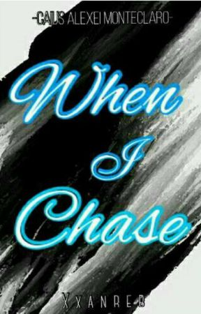 When I Chase by Xxanreb