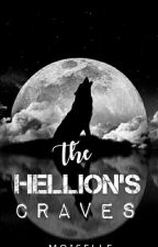 THE HELLION'S CRAVES✔ by MoiSelle_Unicorn