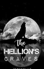 THE HELLION'S CRAVES✔ by MoiSelle_Unicorn