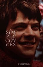 Simple Covers [CERRADO/CLOSE] by -wnchester