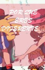 (Amourshipping)   POR QUE ERES DIFERENTE... by DaniiFlores340