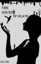 The Sound of Death by GEK109