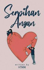 Serpihan Angan by vinnswg_