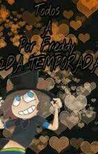 Todos A Por Freddy [2DA TÉMPORA] by Shiro_Kuro_Haiiro