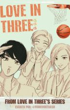 love in three {csc * yjh * hjs) by wonvvootrash