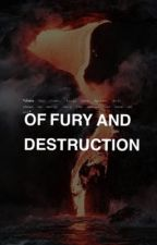 Of Fury and Destruction by brightstars-