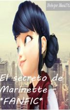 El secreto de Marinette - *FANFIC* by Music37620