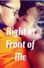 Right in Front of Me (Lesbian) by lesbian_lovee
