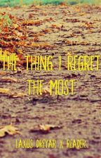 The Thing I Regret the Most (Laxus Dreyar x Reader) by DistantSpark