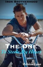 The One To Steele My Heart | ✔️ (Book 2 ~Iron Brotherhood) by bex1497