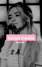 Social media:sequel  by amberb1997