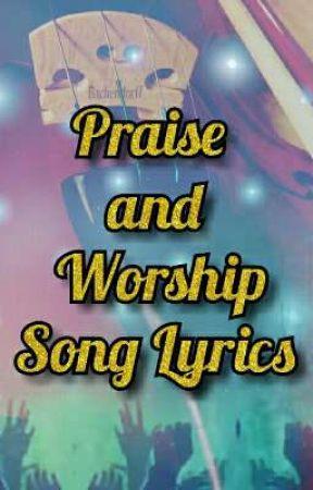 WORSHIP SONGS (Joyful Songs) - THE BATTLE IS THE LORD - Wattpad