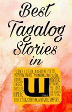 Best Tagalog Stories in Wattpad by HellUniversityAddict