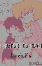 El secreto de Lincoln fanfic Lound house by julioSchiaffino