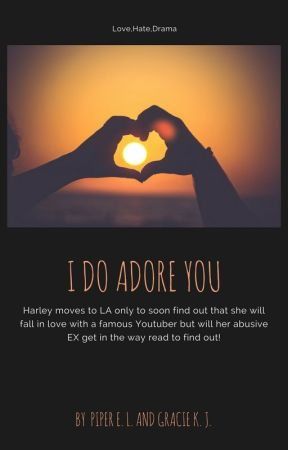 I Do Adore You - a Logan Paul fanfic by SupernaturalFanFic6