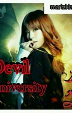 Devil University (Completed)  by MarizKiashi18