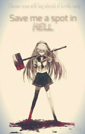 //ON PAUSE// Save Me A Spot In Hell {Jeff The Killer χ Reader} by _LilyChan_