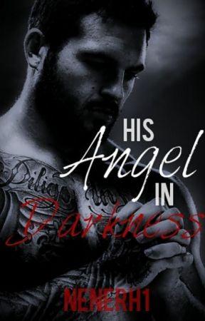 His Angel in Darkness by Nenerh1