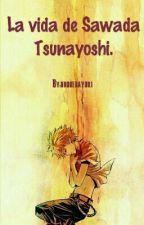 La Vida de Sawada Tsunayoshi. (cancelada) by Yuki_DG_16