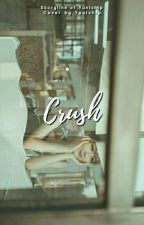 Crush by yunichip