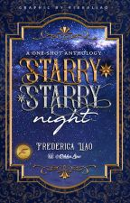 Starry Starry Night 🌟One Shot Stories🌟 by RikkaLiao