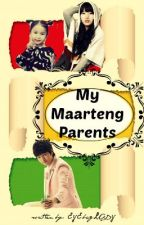 HTTM BOOK 3 (MY MAARTENG PARENTS+ON-HOLD) by chiaki_08