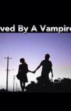 Loved By A Vampire by xVampireDollx