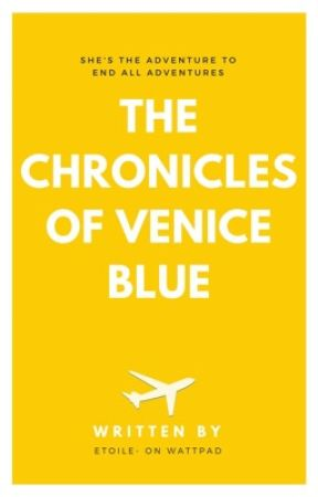 The Chronicles of Venice Blue by etoile-