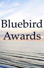 Bluebird Awards by bluebirdsnest1