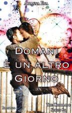 Un domani Inaspettato #5 The BF Series (PROSSIMAMENTE) by AriannaE_